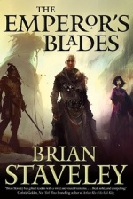 The Emperor's Blades (Chronicle of the Unhewn Throne#1)