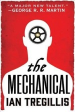 The Mechanical (The Alchemy Wars#1)