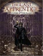 Curse of the Bane (The Last Apprentice#2)