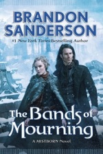 The Bands of Mourning (Mistborn#6)